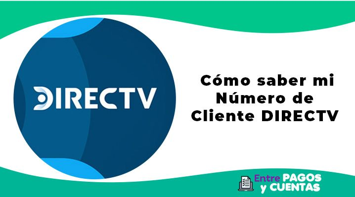 como saber el numero de cliente de directv