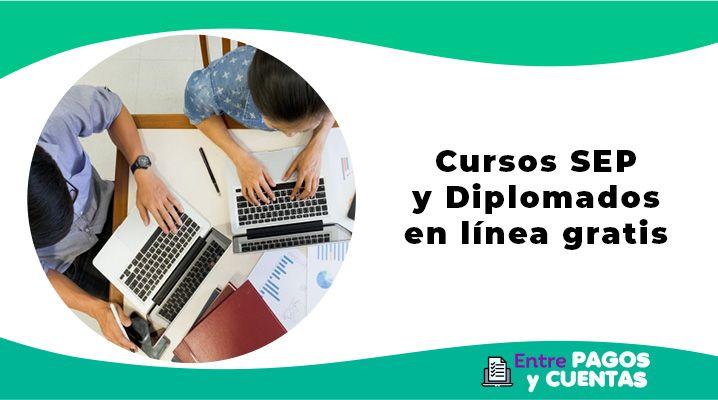 Mejores Cursos Sep Y Diplomados En Linea Gratis Del 2021