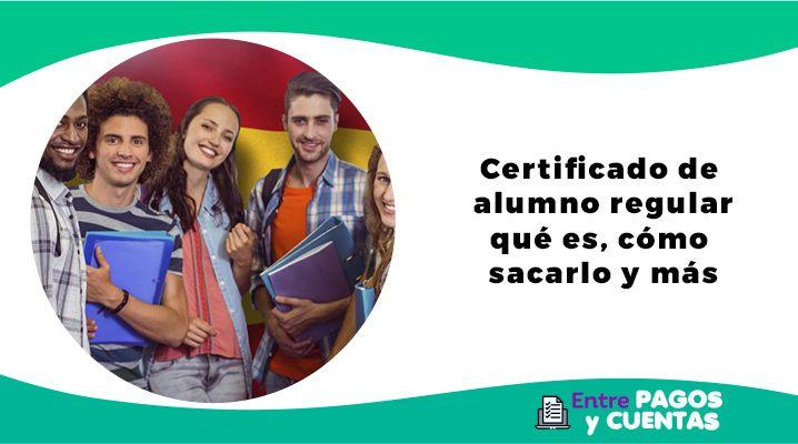 Certificado de alumno regular