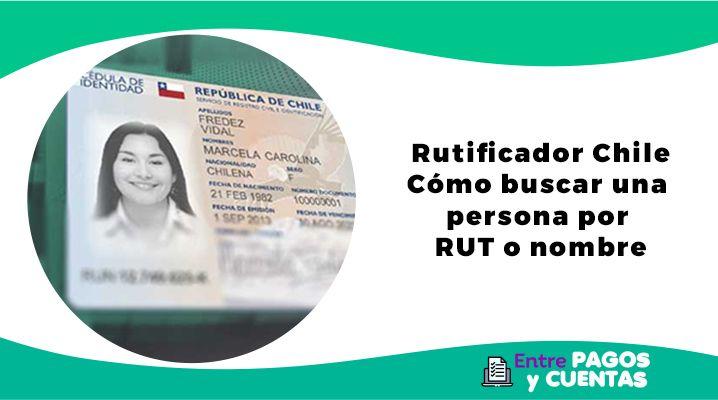 Rutificador Chile - Cómo buscar una persona por RUT o nombre