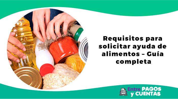 Requisitos para solicitar ayuda de alimentos