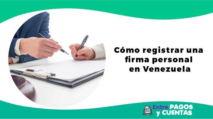 Cómo registrar una firma personal