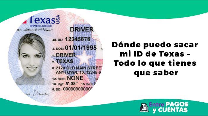 Dónde puedo sacar mi ID de Texas