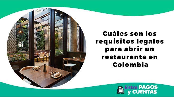Requisitos legales para abrir un restaurante en Colombia